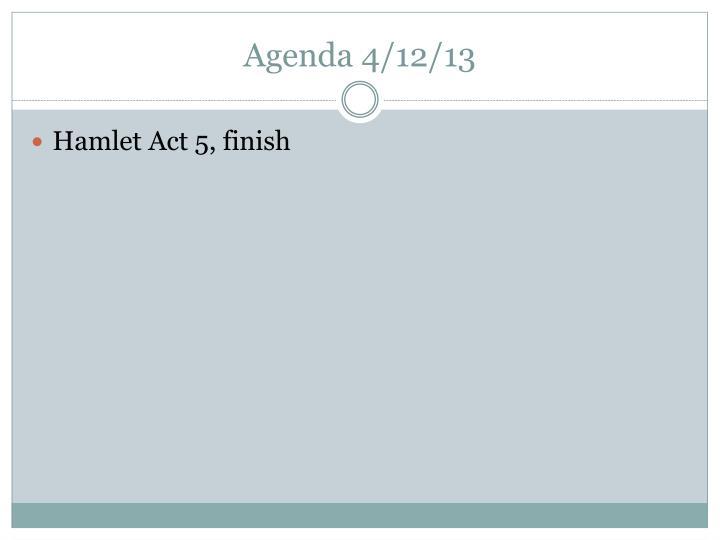 Agenda 4/12/13
