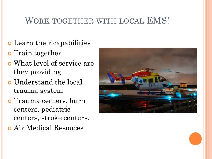 Work together with local ems