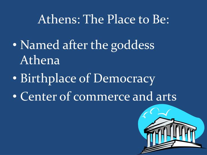 Athens the place to be
