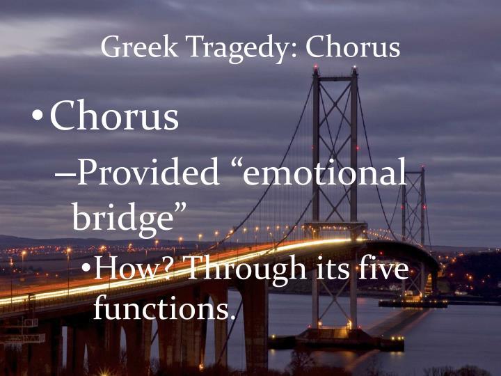 Greek Tragedy: Chorus