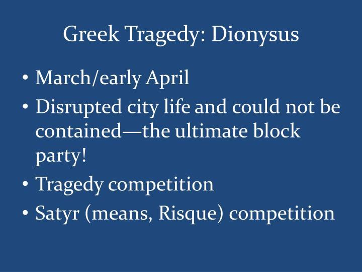Greek Tragedy: Dionysus