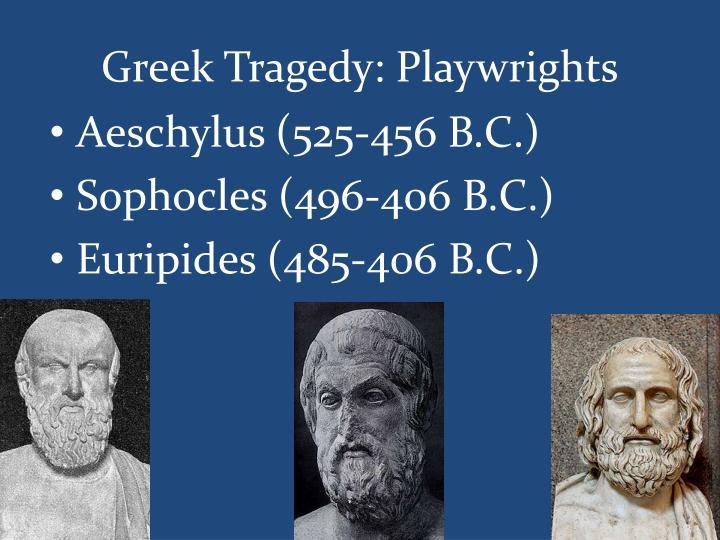Greek Tragedy: Playwrights