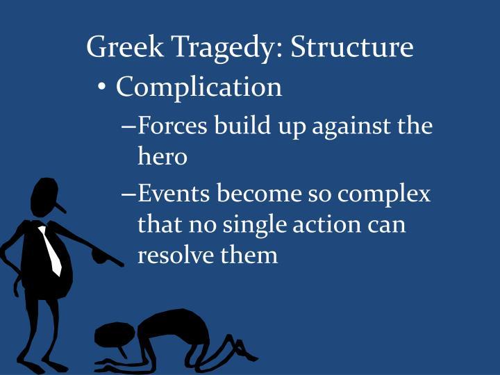 Greek Tragedy: Structure