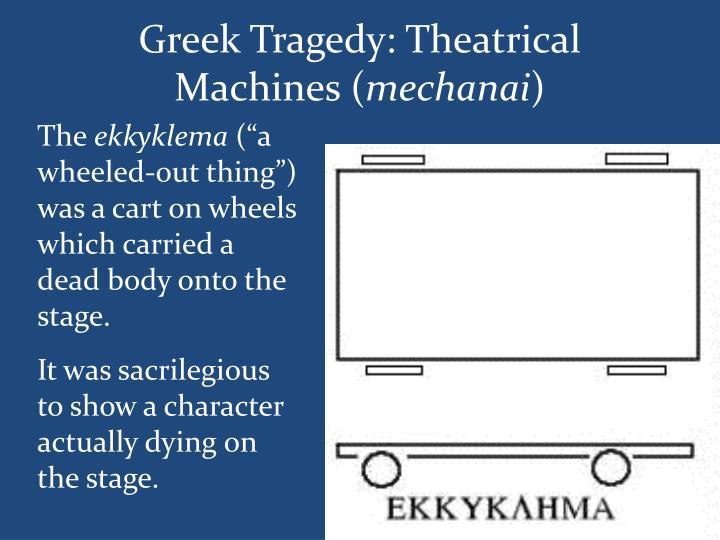 Greek Tragedy: Theatrical Machines (