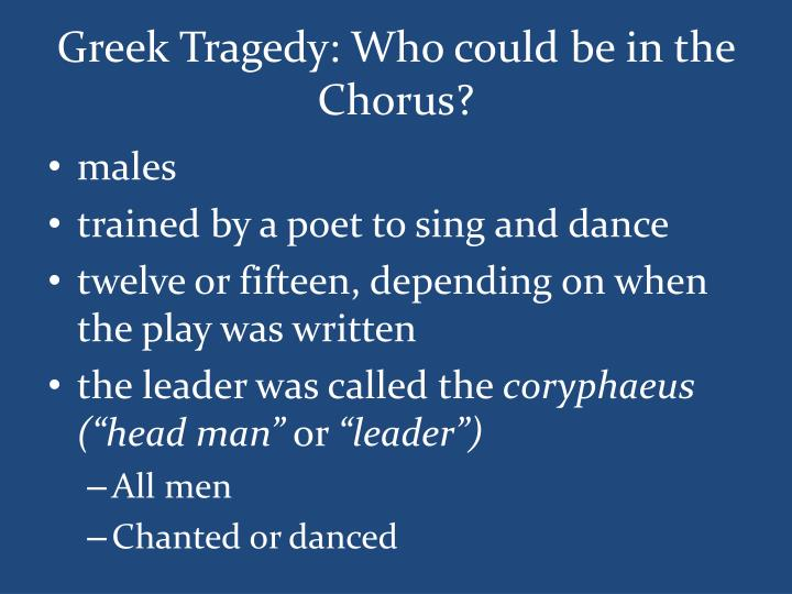 Greek Tragedy: Who could be in the Chorus?