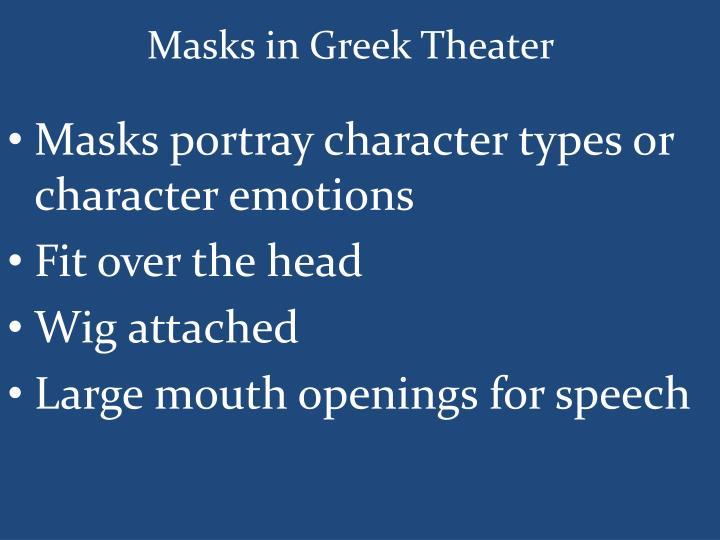 Masks in Greek Theater