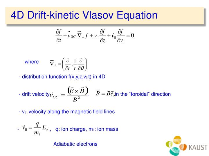 4D Drift-kinetic Vlasov Equation