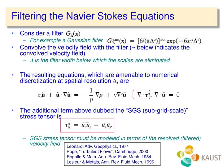 Filtering the Navier Stokes Equations
