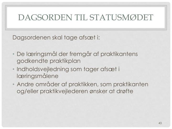 Dagsorden til Statusmødet