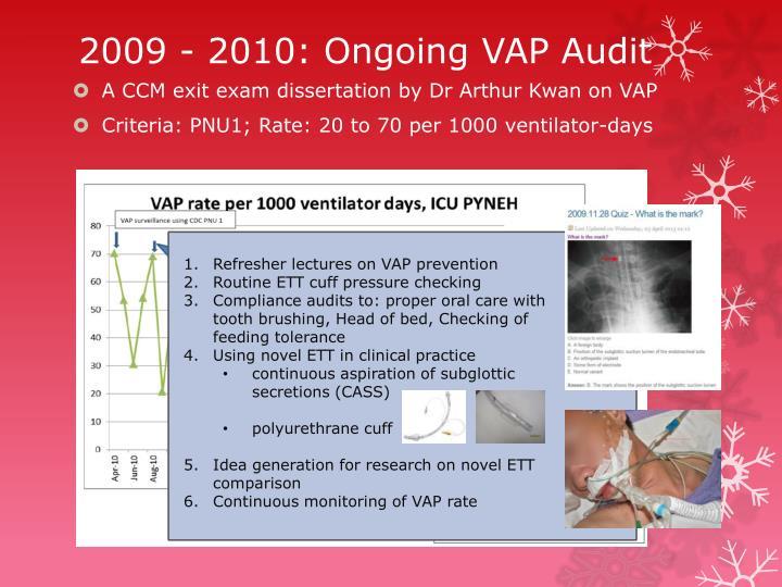 2009 - 2010: Ongoing VAP Audit