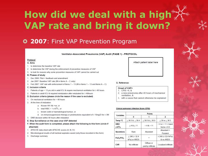 How did we deal with a high VAP rate and bring it down