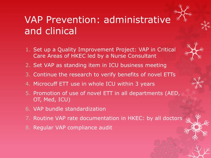 VAP Prevention: administrative and clinical