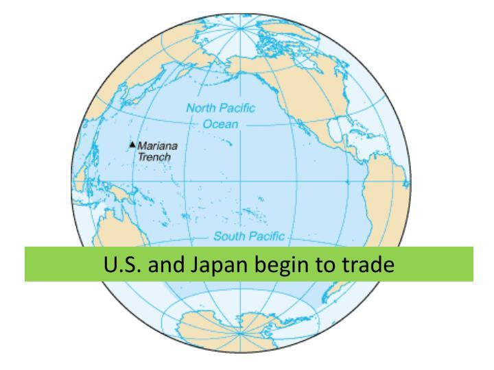 U.S. and Japan begin