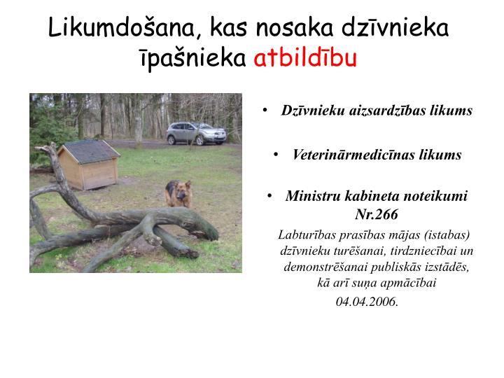 Likumdošana, kas nosaka dzīvnieka īpašnieka