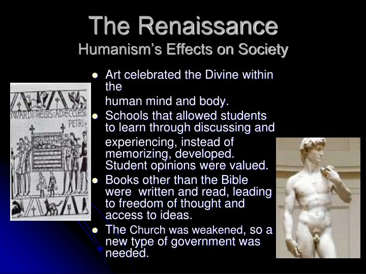an analysis of the concept of humanism effect on renaissance Humanism part of the library of congress's vatican exhibit, this page focuses on  the meaning and effects of humanism during the renaissance the infancy of.