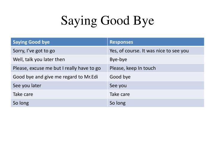 Saying Good Bye