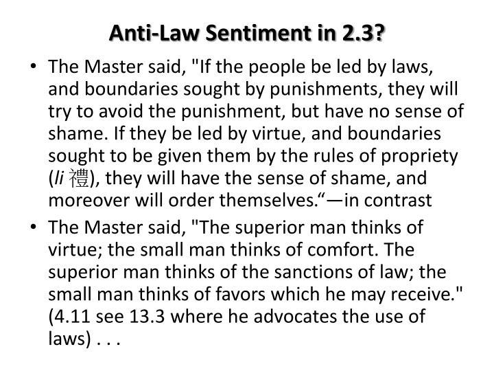 Anti-Law Sentiment in 2.3?