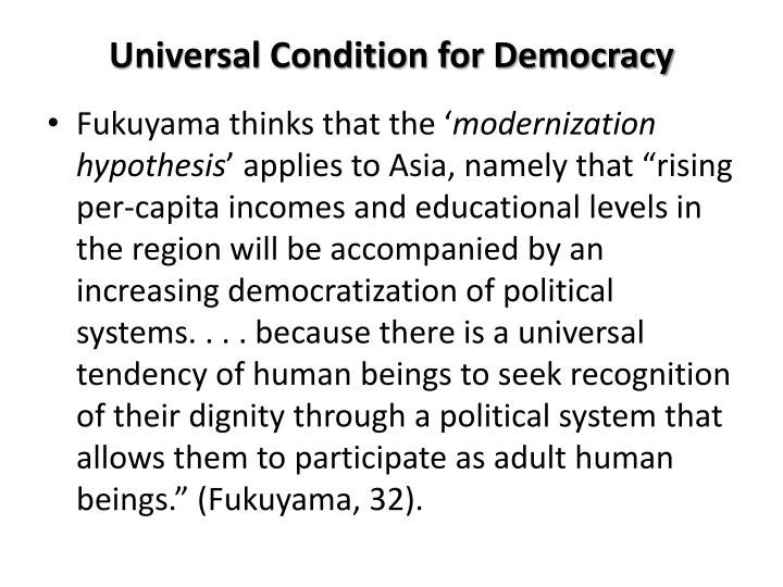 Universal Condition for Democracy