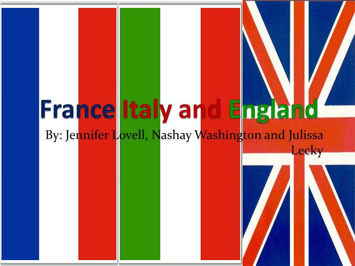 France italy and england
