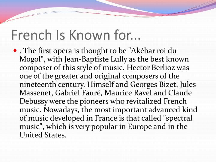 French Is Known for...