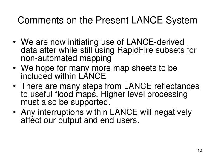 Comments on the Present LANCE System