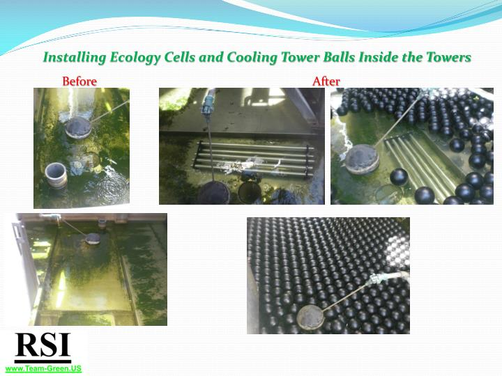 Installing Ecology Cells and Cooling Tower Balls Inside the Towers