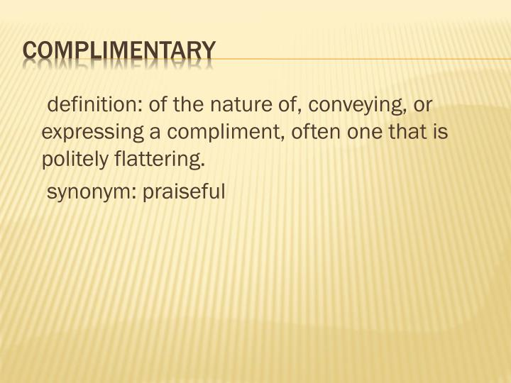 definition: of the natureof, conveying, or expressing a
