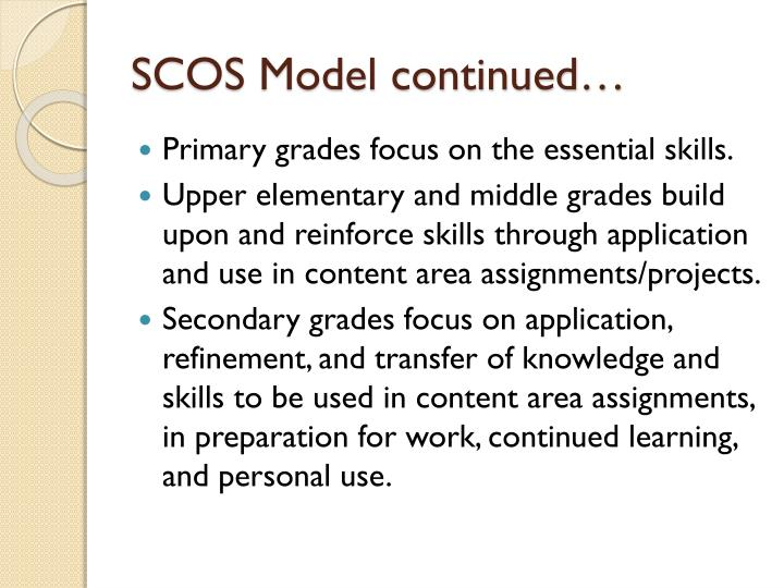 SCOS Model continued…