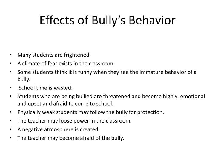 Effects of Bully's Behavior