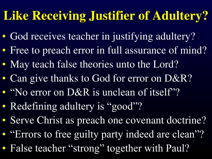 Like Receiving Justifier of Adultery?