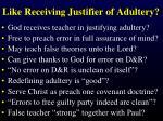 like receiving justifier of adultery