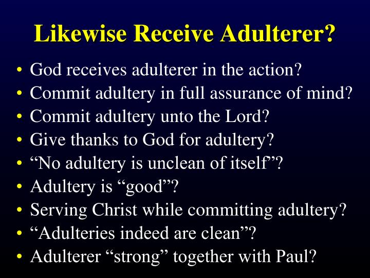 Likewise Receive Adulterer?