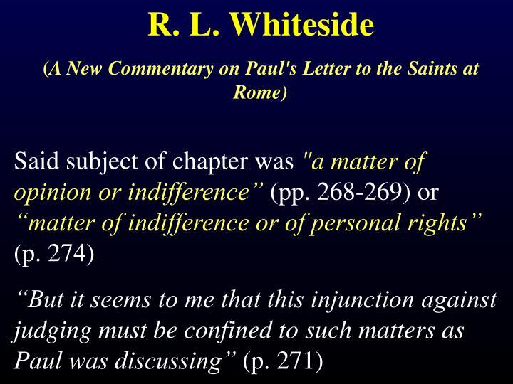 R. L. Whiteside