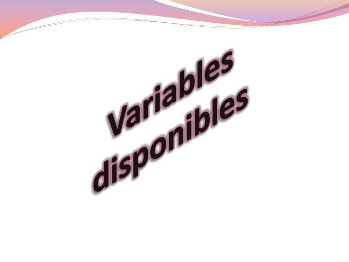 Variables disponibles