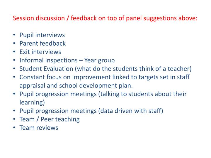 Session discussion / feedback on top of panel suggestions above: