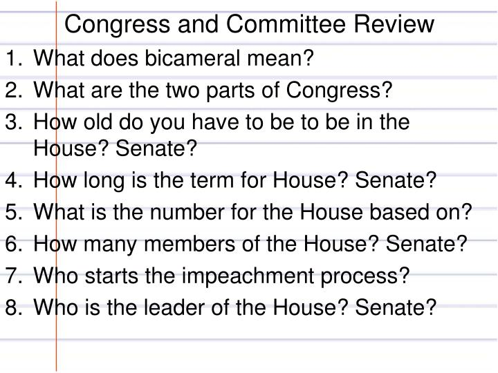 Congress and Committee Review