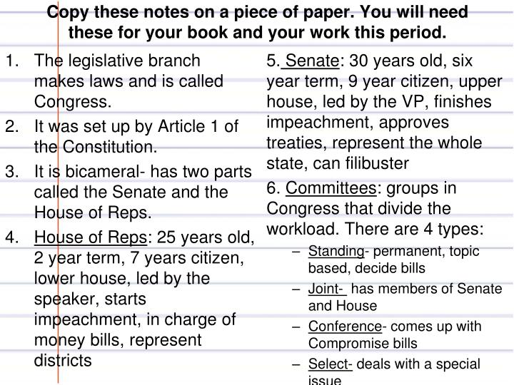 Copy these notes on a piece of paper. You will need these for your book and your work this period.