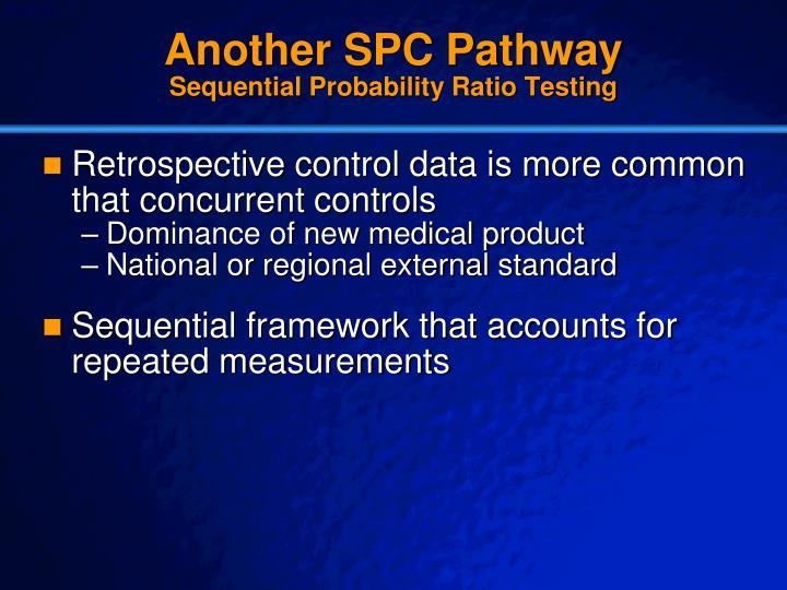 Another SPC Pathway