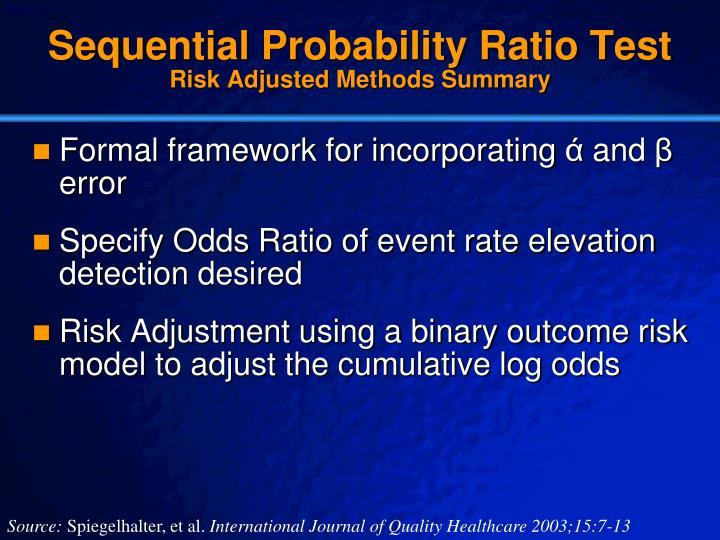 Sequential Probability Ratio Test