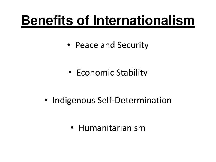 Benefits of Internationalism