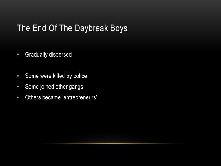 The End Of The Daybreak Boys