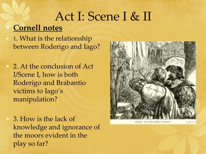 Act I: Scene I & II