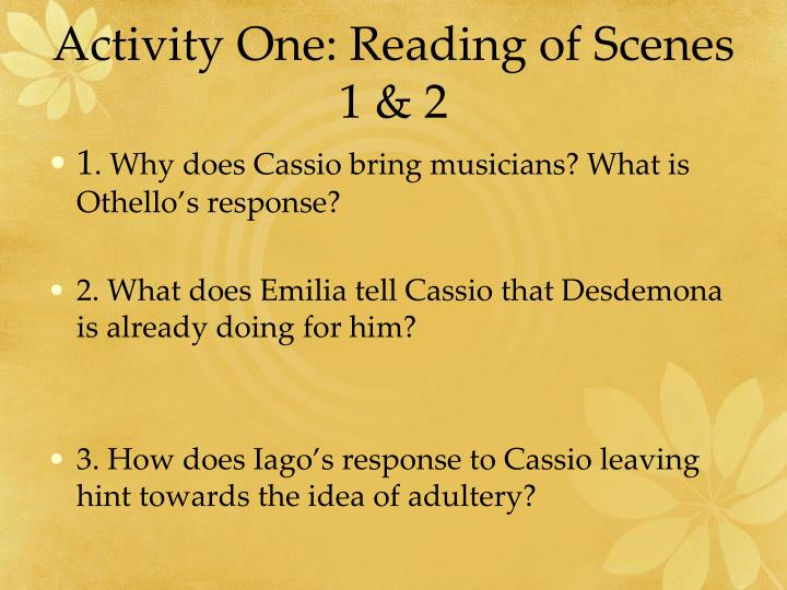 Activity One: Reading of Scenes 1 & 2