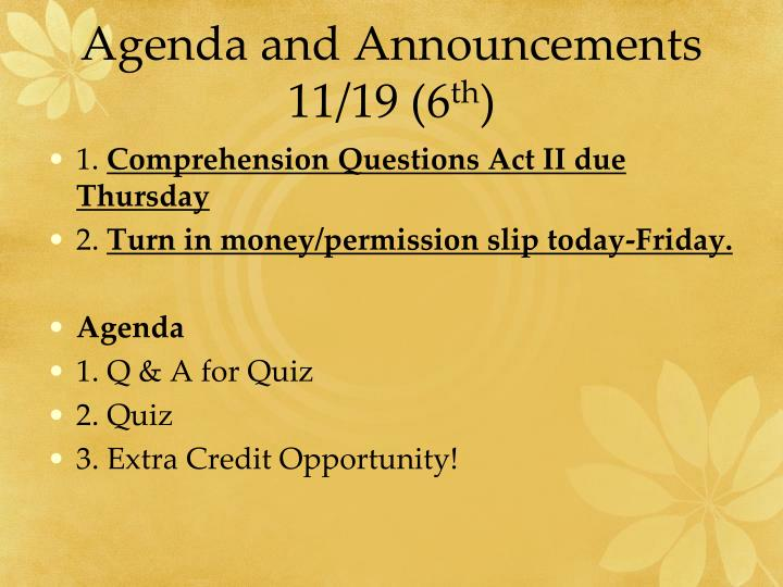 Agenda and Announcements 11/19 (6