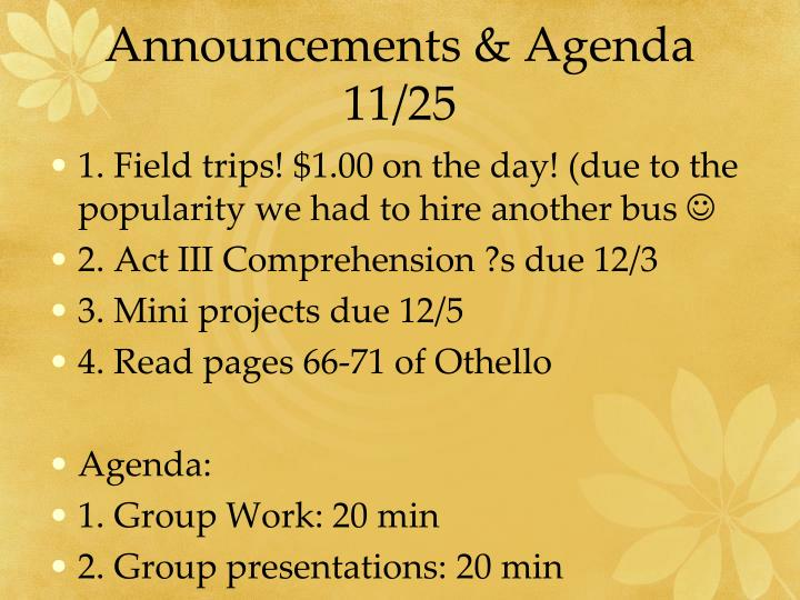 Announcements & Agenda 11/25