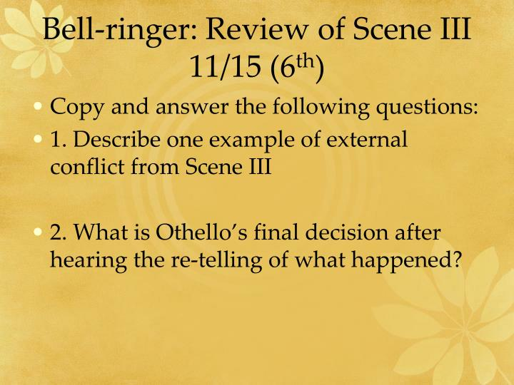 Bell-ringer: Review of Scene III