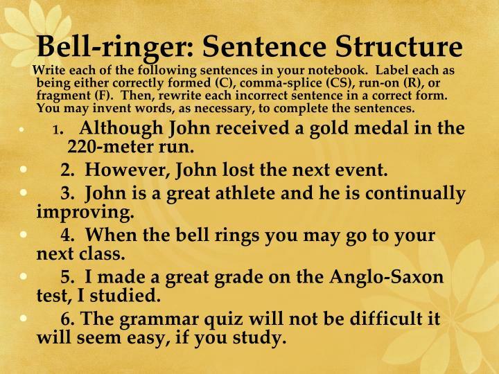 Bell-ringer: Sentence Structure