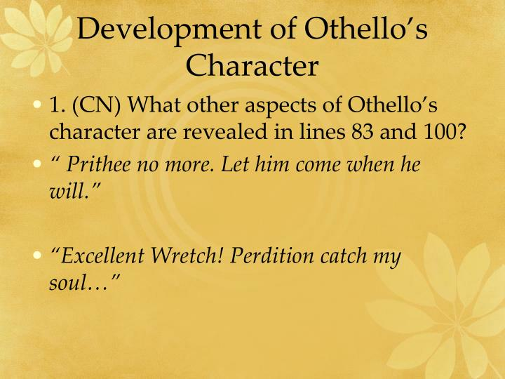 Development of Othello's Character
