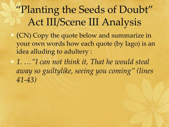 """Planting the Seeds of Doubt"""