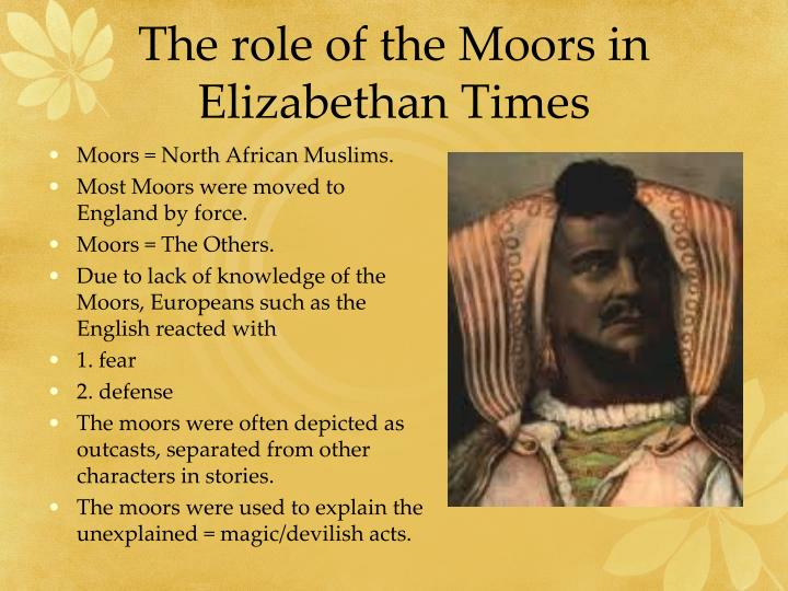 The role of the Moors in Elizabethan Times